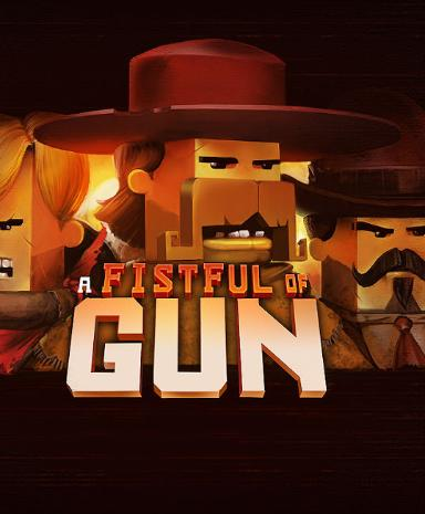 Image of A Fistful of Gun